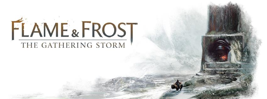 Flame & Frost: The Gathering Storm